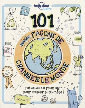 101 façons de changer le monde
